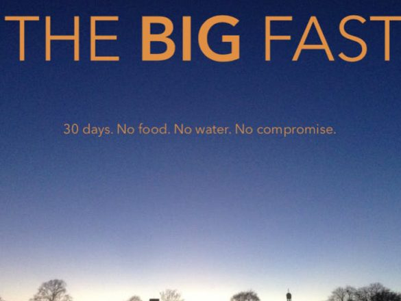 The Big Fast. 30 Days. No food. No water. No compromise. With an image overlooking Birmingham.